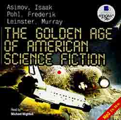 The Golden Age of American Science Fiction (аудиокнига MP3)
