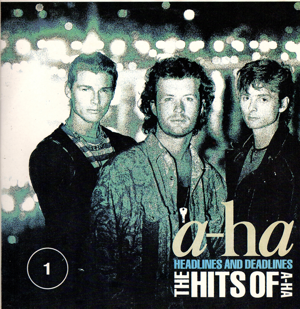 Headlines and Deadlines (The Hits Of A-ha 1)