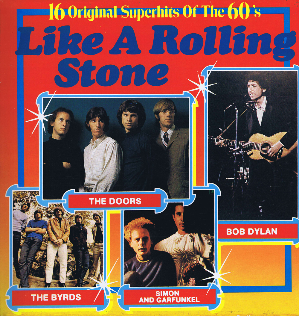 Like A Rolling Stone - 16 Original Superhits Of The 60\'s