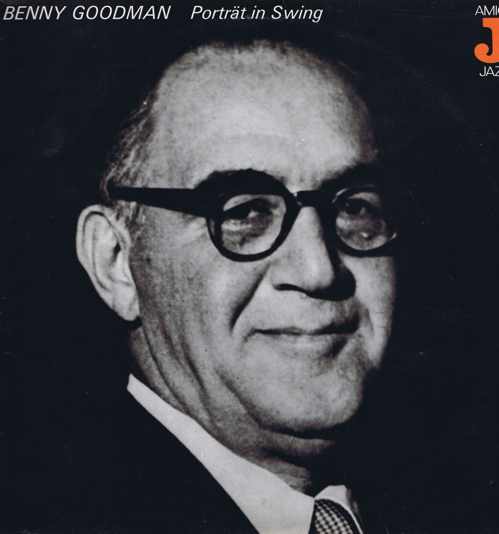 Benny Goodman - Portrat In Swing