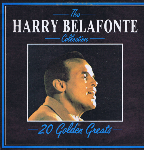 Harry Belafonte. 20 Golden Greatest