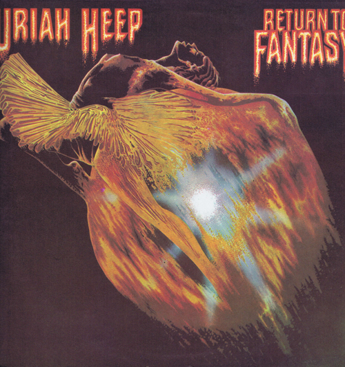 Uriah Heep. Return To Fantasy