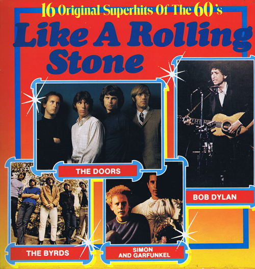 Like A Rolling Stone - 16 Original Superhits Of The 60's