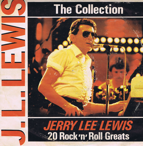 The Collection. Jerry Lee Lewis. 20 Rock'n'Roll Greats
