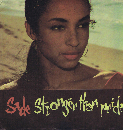 Sade. Stronger than pride