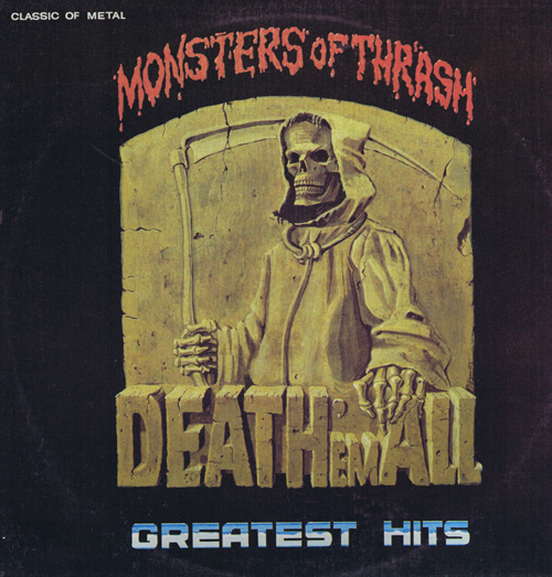 Monsters Of Thrash - Death' em All - Greatest Hits