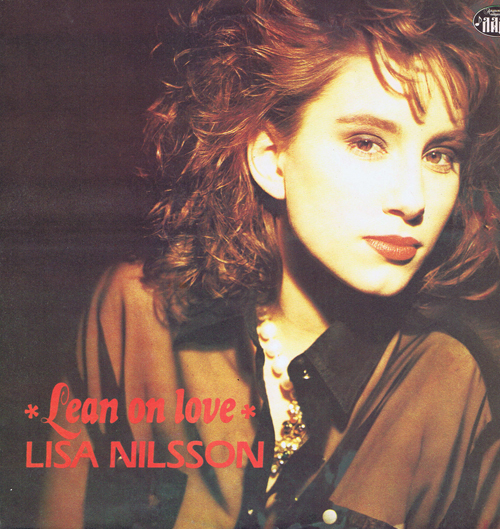 Lisa Nilsson - Lean on love