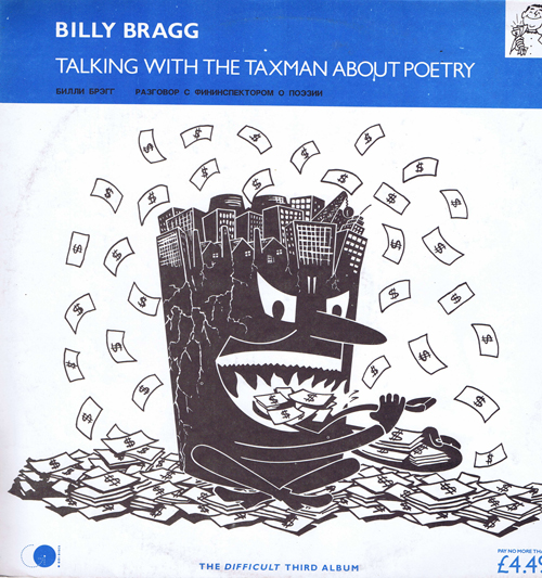 Billy Bragg – Talking With The Taxman About Poetry (Билли Брэгг – разговор с фининспектором о поэзии)