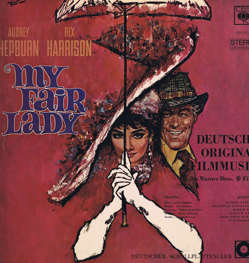 My Fair Lady. Die deutsche Original-Filmmusik