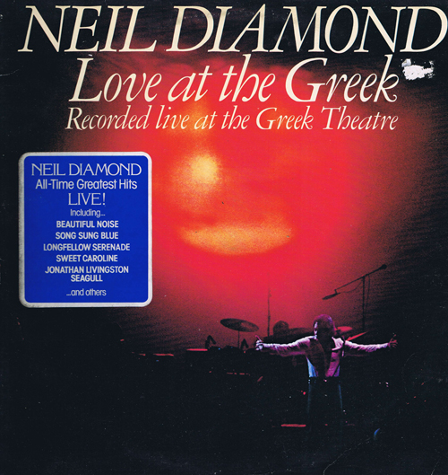 Neil Diamond ‎– Love At The Greek - Recorded Live At The Greek Theatre (2 пластинки)