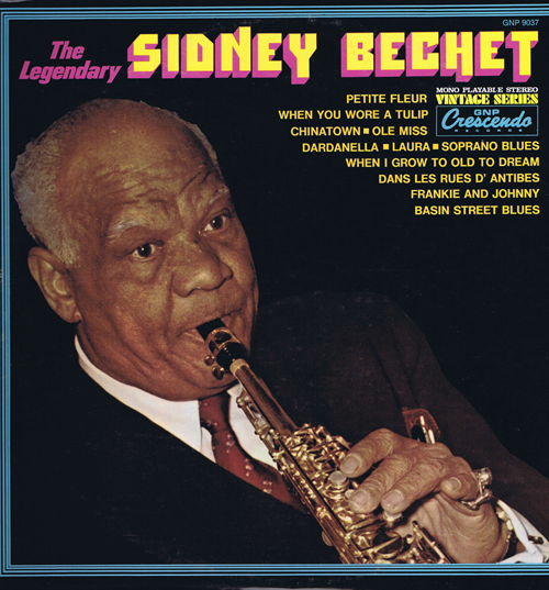 Sidney Bechet ‎– The Legendary Sidney Bechet