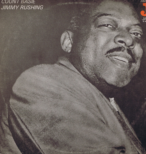 Count Basie & Jimmy Rushing 1947 - 1949