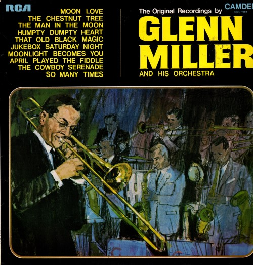 Glenn Miller And His Orchestra ‎– The Original Recordings