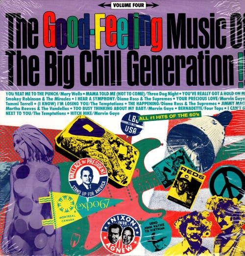 The Good-Feeling Music Of The Big Chill Generation! - Volume Four