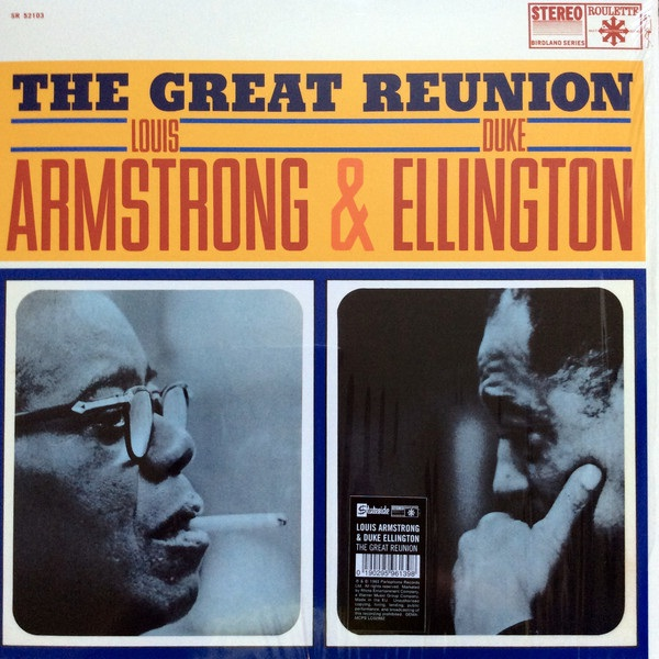 Armstrong, Louis. Ellington, Duke - The Great Reunion of Louis Armstrong & Duke Ellington / Дюк Эллингтон, Луи Армстронг - The Great Reunion of Louis Armstrong & Duke Ellington